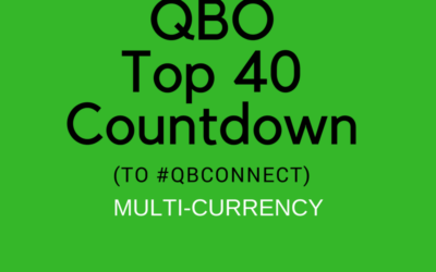 QBO TOP 40 COUNTDOWN (to #QBConnect) QuickBooks Online Multi-currency