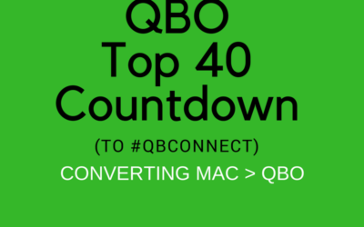 QBO TOP 40 COUNTDOWN (to #QBConnect) Converting from QuickBooks for Mac to QuickBooks Online