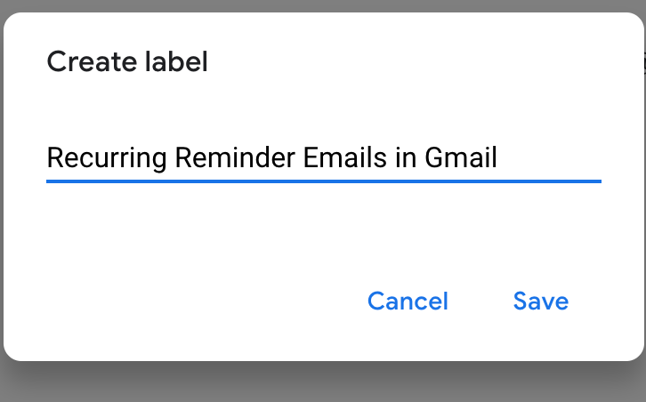 Set up recurring reminder emails in Gmail